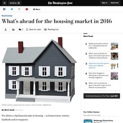 What's ahead for the housing market in 2016