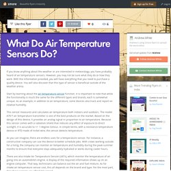 What Do Air Temperature Sensors Do?