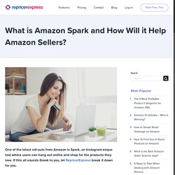 What is Amazon Spark and How Will it Help Amazon Sellers?