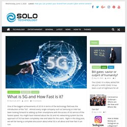 What is 5G and How Fast is it? - Solo Technology