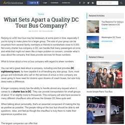 What Sets Apart a Quality DC Tour Bus Company?