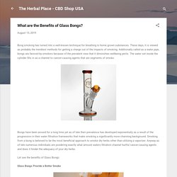 What are the Benefits of Glass Bongs?