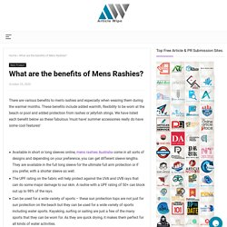 What are the benefits of Mens Rashies?