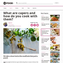 What are capers and how do you cook with them?