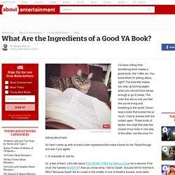 What Are the Ingredients of a Good YA Book?