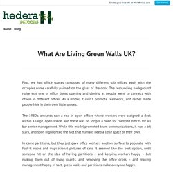 What Are Living Green Walls UK?