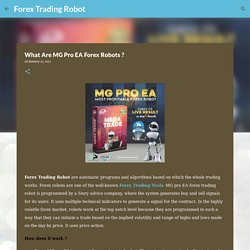 What Are MG Pro EA Forex Robots ?