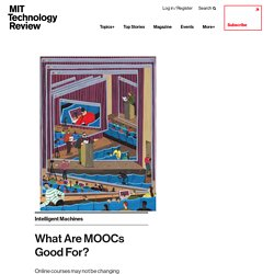 What Are MOOCs Good For?