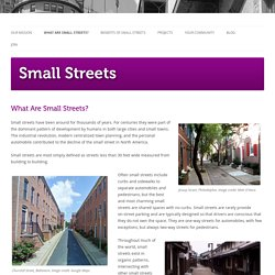What Are Small Streets? - Small Streets
