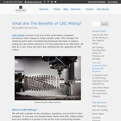 What Are The Benefits of CNC Milling?