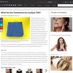 What Are the Treatments for Lockjaw TMJ?