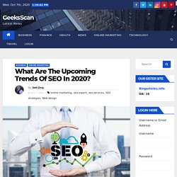 Various Upcoming Trends Of SEO In 2020