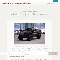 What Is The Job Of Body Armors