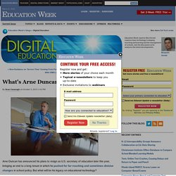 What's Arne Duncan's Legacy on Ed-Tech?