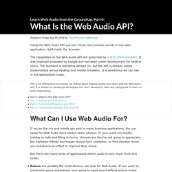 What Is the Web Audio API? (Learn Web Audio from the Ground Up, Part 0)