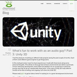 What's fun to work with as an audio guy? Part 3: Unity 3D - chromonaut.ch