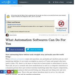 What Automation Softwares Can Do For You