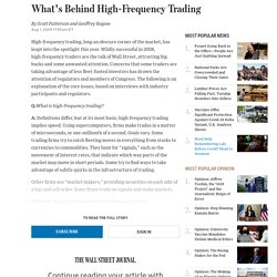 What's Behind High-Frequency Trading