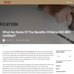 What Are Some Of The Benefits Of Being ISO 9001 Certified? - VirtualLifeStory