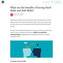 The Benefits of Soft Skills and hard Skill Training for your Workforce