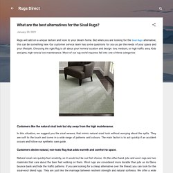 What are the best alternatives for the Sisal Rugs?