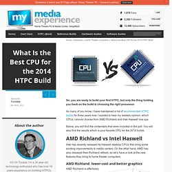 What Is the Best CPU for the 2014 HTPC Build