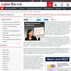 What is the Best Way to Get Leads in Local Markets?