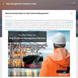 Get the Best Ship Technical Management Service from Westline