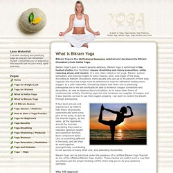 What is Bikram Yoga ?