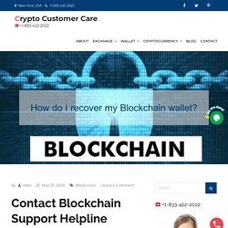 What is Blockchain? How do I recover my Blockchain wallet?