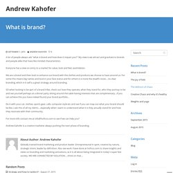 What is brand - Andrew Kahofer