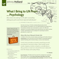 What I Bring to UX From … Psychology