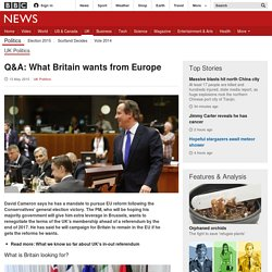 Q&A: What Britain wants from Europe - BBC News