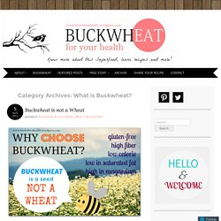 Buckwheat for your health