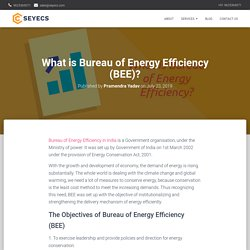 What is Bureau of Energy Efficiency (BEE)