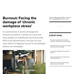 Burnout: 'Facing The Damage of 'Chronic Workplace Stress'