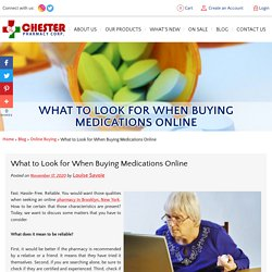 What to Look for When Buying Medications Online
