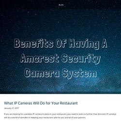 What IP Cameras Will Do for Your Restaurant