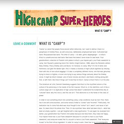High Camp Super Heroes