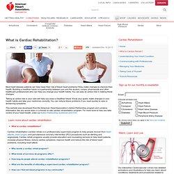 What is Cardiac Rehabilitation?