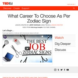 What Career To Choose As Per Zodiac Sign
