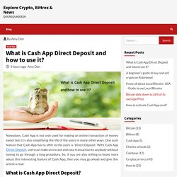 What is Cash App Direct Deposit and how to use it?