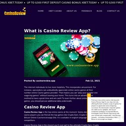 What is Casino Review App? - Overview Casino Review App