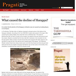 What caused the decline of Harappa?