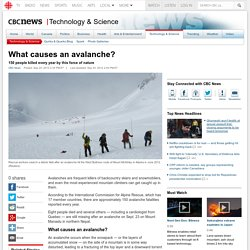 What causes an avalanche?