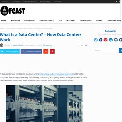 What Is a Data Center? - How Data Centers Work (TechFeast)