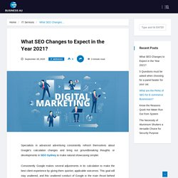 What SEO Changes to Expect in the Year 2021? - busineesau