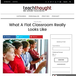 What A Flat Classroom Really Looks Like