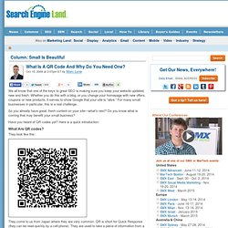 What Is A QR Code And Why Do You Need One?