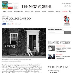 What College Can't Do - The New Yorker